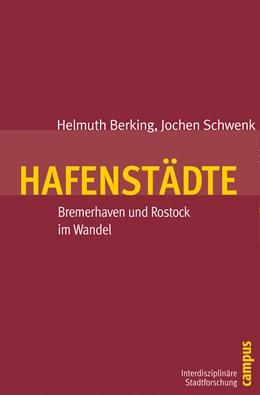 Abbildung von Berking / Friedel / Schwenk   Hafenstädte   2011   Bremerhaven und Rostock im Wan...   4