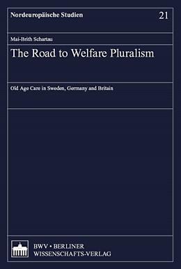 Abbildung von The Road to Welfare Pluralism | 1. Auflage | 2008 | 21 | beck-shop.de