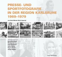 Abbildung von Presse- und Sportfotografie in der Region Karlsruhe 1969-1979 | 2010