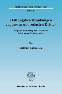 Abbildung von Katzenstein | Haftungsbeschränkungen zugunsten und zulasten Dritter | 2004