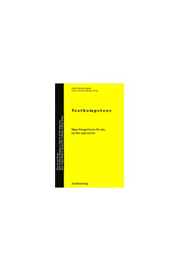 Abbildung von Portmann-Tselikas / Schmölzer-Eibinger | Textkompetenz | 1. Auflage | 2002 | 7 | beck-shop.de