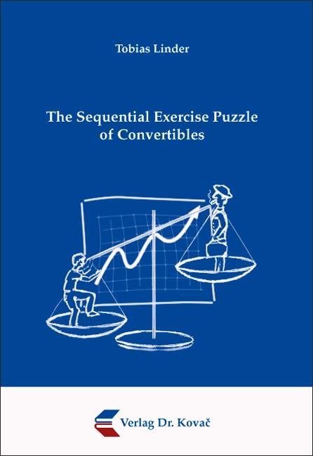 Abbildung von Linder | The Sequential Exercise Puzzle of Convertibles | 2007