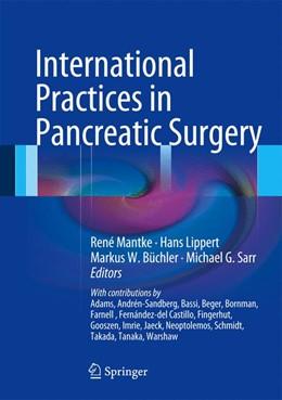 Abbildung von Mantke / Lippert / Büchler / Sarr | International Practices in Pancreatic Surgery | 2013