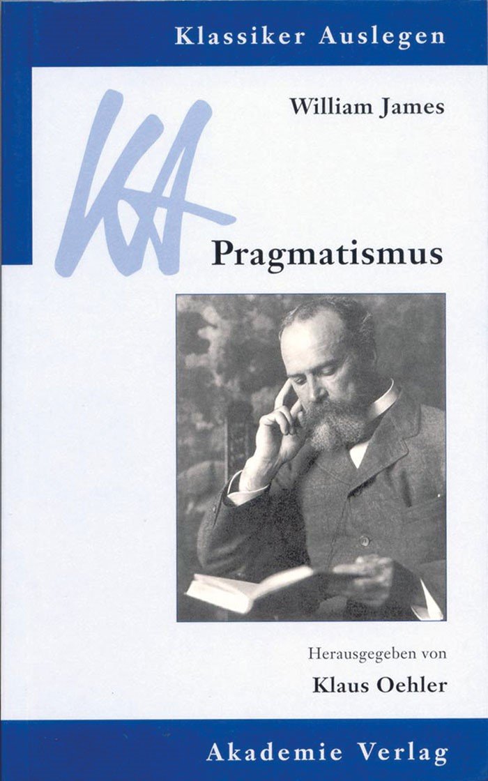 William James: Pragmatismus | Oehler, 2001 | Buch (Cover)