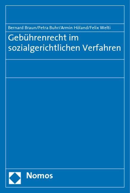 Gebührenrecht im sozialgerichtlichen Verfahren   Braun / Buhr / Höland, 2009 (Cover)