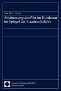 Abstimmungskonflikt im Bundesrat im Spiegel der Staatsrechtslehre, 2002 | Buch (Cover)
