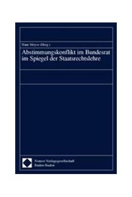 Abbildung von Abstimmungskonflikt im Bundesrat im Spiegel der Staatsrechtslehre | 2002