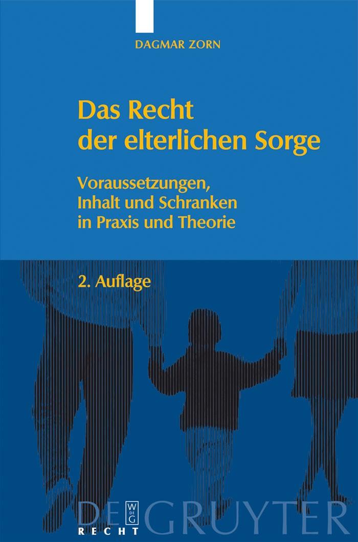 Abbildung von Zorn   Das Recht der elterlichen Sorge   2nd rev. ed.   2008