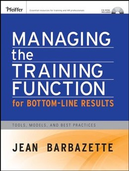Abbildung von Barbazette | Managing the Training Function For Bottom Line Results | 1. Auflage | 2007 | Tools, Models and Best Practic...