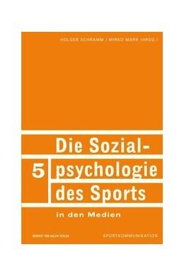 Abbildung von Schramm / Marr | Die Sozialpsychologie des Sports in den Medien | 2009 | 5