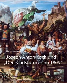 Abbildung von Sandtner | Joseph Anton Koch und