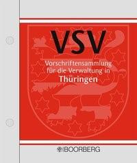 Vorschriftensammlung für die Verwaltung in Thüringen (VSV)   Loseblattwerk mit 122. Aktualisierung (Cover)