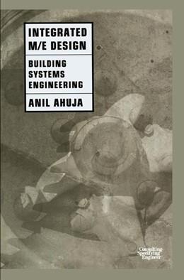 Abbildung von Ahuja, PE, RCDD, LEED BD+C, CxA   Integrated M/E Design   1997   Building Systems Engineering
