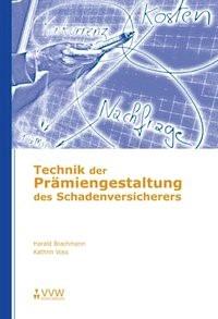 Technik der Prämiengestaltung des Sachversicherers | Brachmann / Kathrin, 2006 | Buch (Cover)