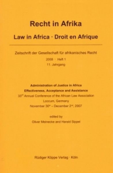 Abbildung von Meineke / Sippel | Administration of Justice in Africa – Effectiveness, Acceptance and Assistance | 2008
