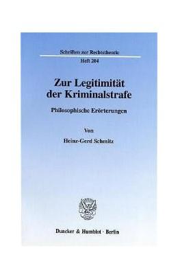 Abbildung von Schmitz | Zur Legitimität der Kriminalstrafe. | 2001 | Philosophische Erörterungen. | 204