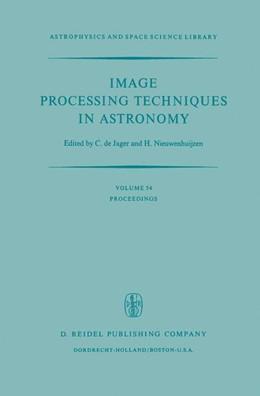 Abbildung von de Jager / Nieuwenhuijzen | Image Processing Techniques in Astronomy | 1975 | Proceedings of a Conference He... | 54
