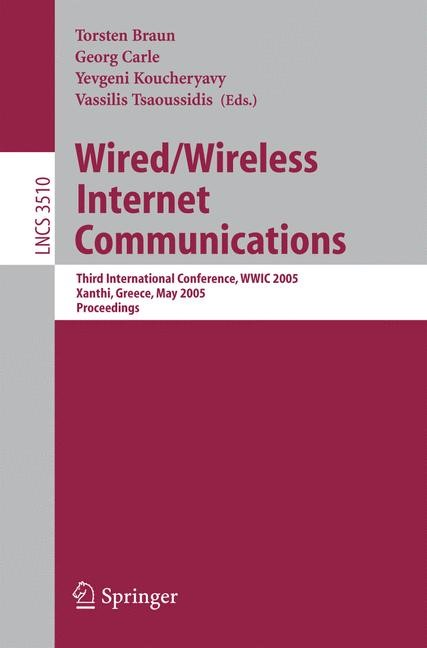 Abbildung von Braun / Carle / Koucheryavy / Tsaoussidis | Wired/Wireless Internet Communications | 2005