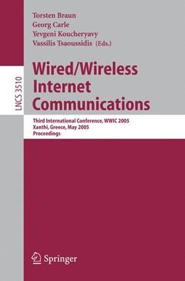 Abbildung von Braun / Carle / Koucheryavy / Tsaoussidis | Wired/Wireless Internet Communications | 2005 | Third International Conference... | 3510