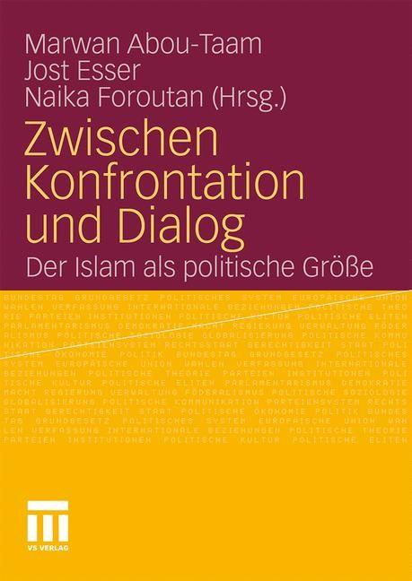 Zwischen Konfrontation und Dialog | Abou-Taam / Esser / Foroutan, 2010 | Buch (Cover)