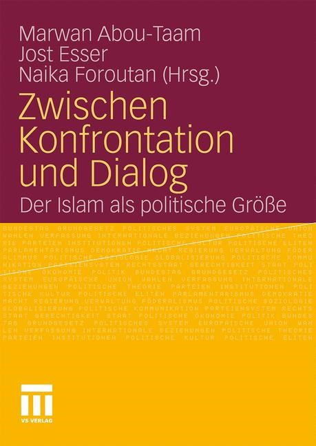 Abbildung von Abou-Taam / Esser / Foroutan | Zwischen Konfrontation und Dialog | 2010