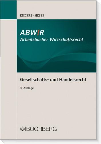 Gesellschafts- und Handelsrecht | Enders / Heße | 3., überarbeitete Auflage, 2010 | Buch (Cover)