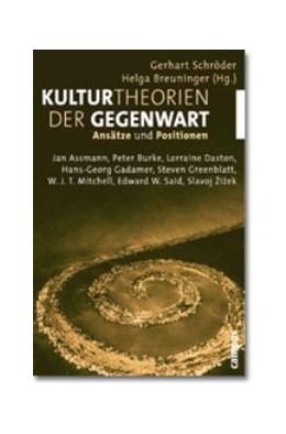 Abbildung von Schröder / Breuninger | Kulturtheorien der Gegenwart | 2001 | Ansätze und Positionen