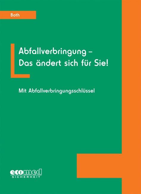 Abfallverbringung - Das ändert sich für Sie! | Both, 2007 | Buch (Cover)