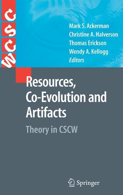 Resources, Co-Evolution and Artifacts   Ackerman / Halverson / Erickson / Kellogg   1st Edition., 2007   Buch (Cover)