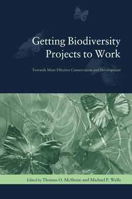 Abbildung von McShane / Wells | Getting Biodiversity Projects to Work | 2004 | Towards More Effective Conserv...