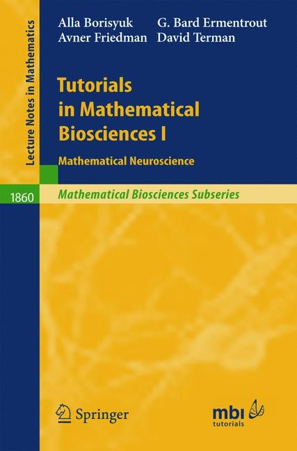 Tutorials in Mathematical Biosciences I | Borisyuk / Ermentrout / Friedman, 2005 | Buch (Cover)
