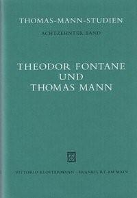 Abbildung von Heftrich / Nürnberger / Sprecher / Wimmer | Theodor Fontane und Thomas Mann | 1998
