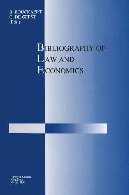 Bibliography of Law and Economics | Bouckaert / de Geest, 1992 | Buch (Cover)