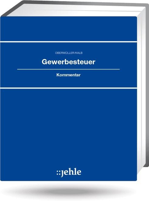 Gewerbesteuer - mit Aktualisierungsservice | Obermüller | Loseblattwerk mit 40. Aktualisierung, 2012 (Cover)