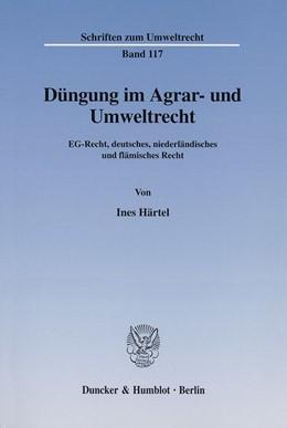 Abbildung von Härtel | Düngung im Agrar- und Umweltrecht. | 2002 | EG-Recht, deutsches, niederlän... | 117