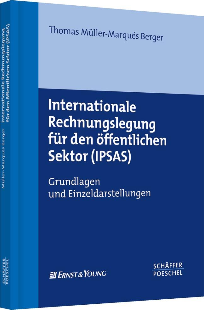Internationale Rechnungslegung für den öffentlichen Sektor (IPSAS) | Müller-Marqués Berger, 2008 | Buch (Cover)
