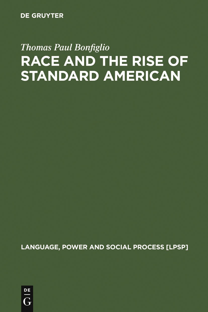 Race and the Rise of Standard American | Bonfiglio, 2002 | Buch (Cover)
