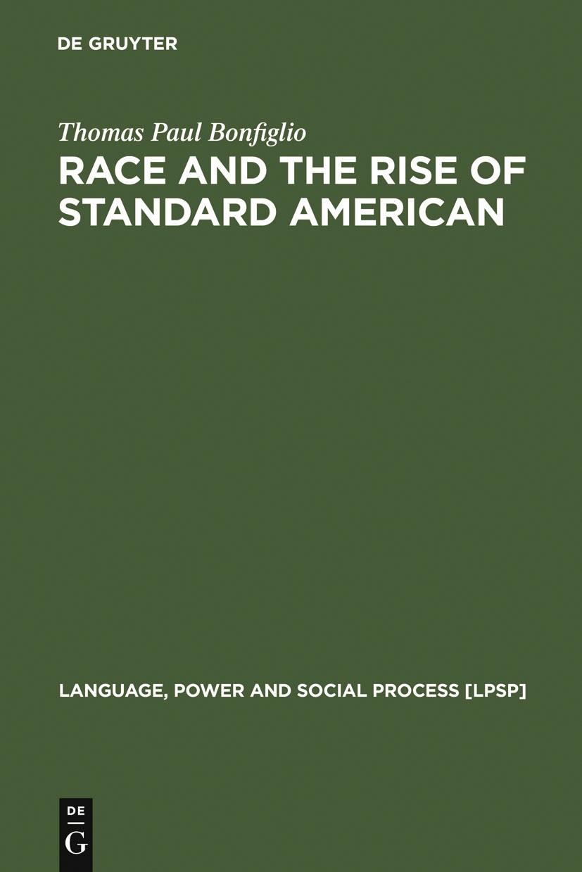 Abbildung von Bonfiglio | Race and the Rise of Standard American | 2002