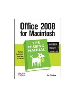 Abbildung von Jim Elferdink   Office 2008 for Macintosh: The Missing Manual   Neuausgabe   2008