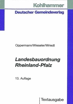 Landesbauordnung Rheinland Pfalz Oppermann Wieseler Wriedt
