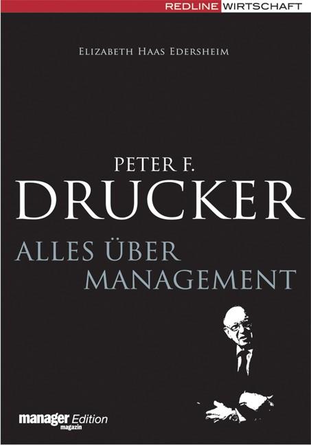 Abbildung von Haas Edersheim | Peter F. Drucker – Alles über Management | 2007