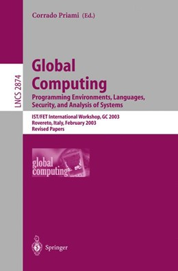 Abbildung von Priami | Global Computing. Programming Environments, Languages, Security, and Analysis of Systems | 1. Auflage | 2003 | 2874 | beck-shop.de