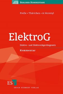 Abbildung von Prelle / Thärichen / Versteyl | ElektroG | 2008 | Elektro- und Elektronikgeräteg...