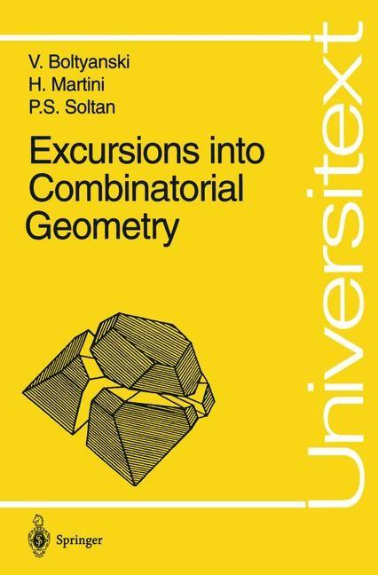 Abbildung von Boltyanski / Martini / Soltan | Excursions into Combinatorial Geometry | 1996