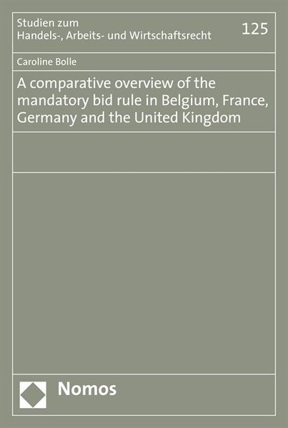 Abbildung von Bolle | A comparative overview of the mandatory bid rule in Belgium, France, Germany and the United Kingdom | 2008