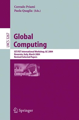 Abbildung von Priami / Quaglia | Global Computing | 2005 | IST/FET International Workshop...