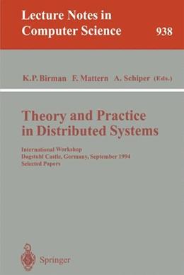 Abbildung von Birman / Mattern / Schiper | Theory and Practice in Distributed Systems | 1995 | International Workshop, Dagstu... | 938