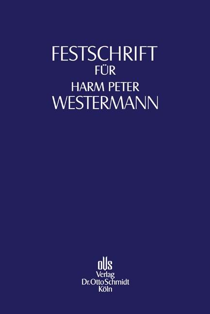 Festschrift für Harm Peter Westermann zum 70. Geburtstag | Aderhold / Grunewald / Klingberg / Paefgen, 2008 | Buch (Cover)