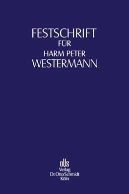 Abbildung von Aderhold / Grunewald / Klingberg / Paefgen | Festschrift für Harm Peter Westermann zum 70. Geburtstag | 2008 | Herausgegeben von Lutz Aderhol...