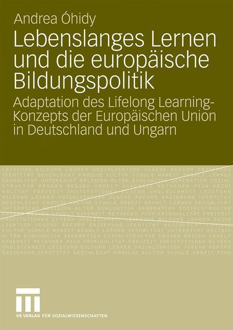 Lebenslanges Lernen und die europäische Bildungspolitik | Óhidy | Mit einem Geleitwort von Prof. Dr. Ursula Sauer-Schiffer, 2009 | Buch (Cover)